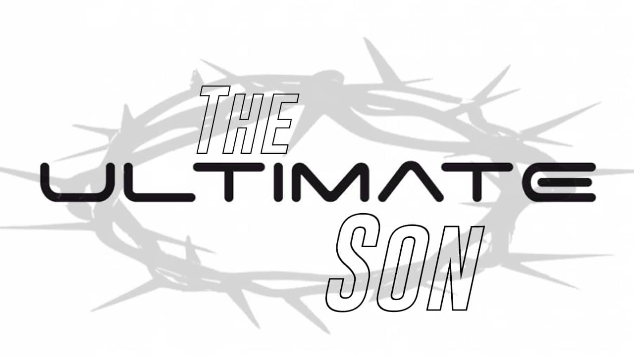 The Ultimate Son