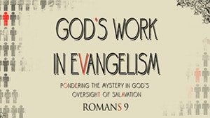 God's Work in Evangelism Series