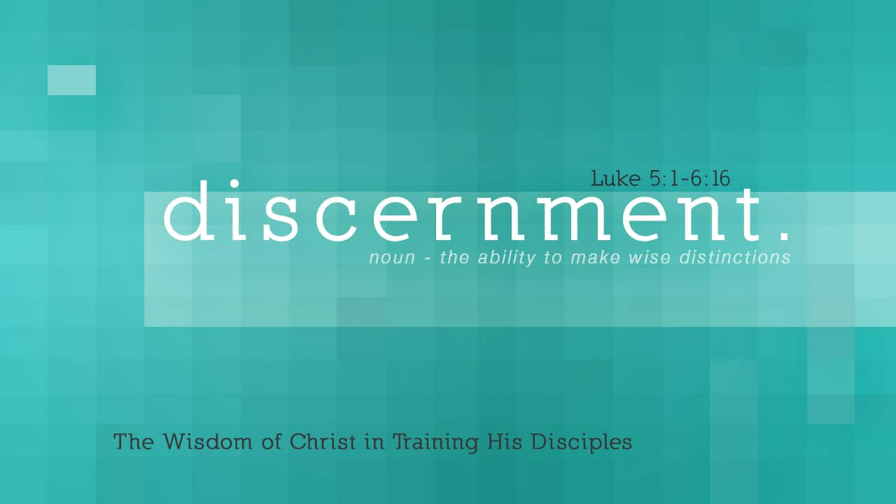Discernment-Part 1