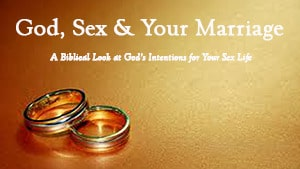 God, Sex & Your Marriage – Part 4