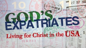 God's Expatriates – Part 3