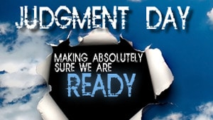 Judgment Day – Part 3