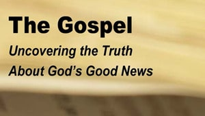 The Gospel-Part 4