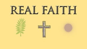 Real Faith Series