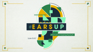 Ears Up Series