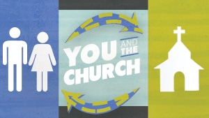 You and the Church Series