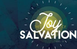 The Joy of Salvation-Part 4