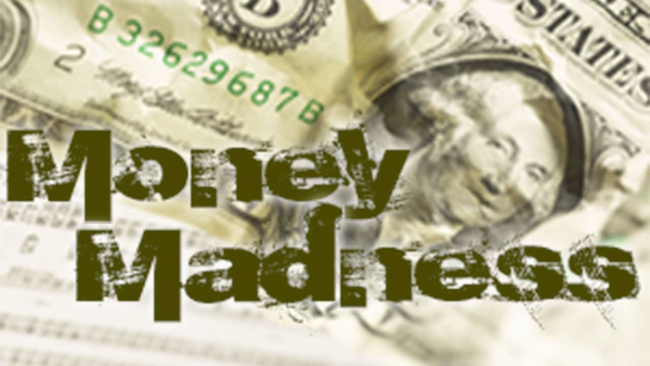 Money Madness-Part 1c